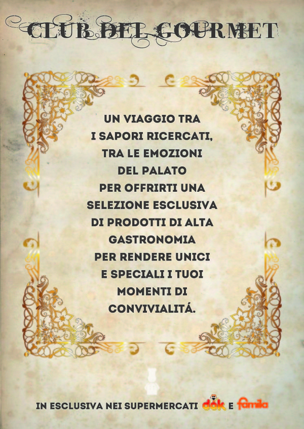 "Progetto ""Club del Gourmet"" Megamark"